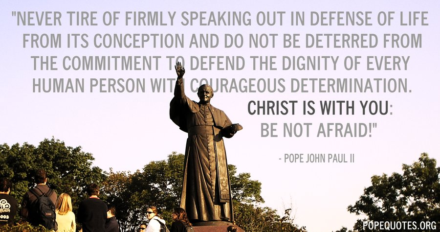 Pope John Paul Ii Quote Never Tire Of Firmly Speaking Out In