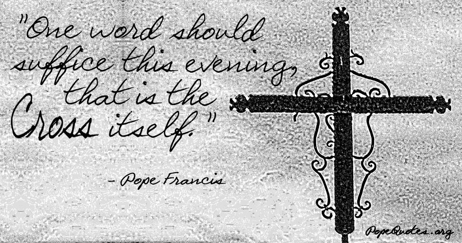 one word should suffice this evening - pope francis