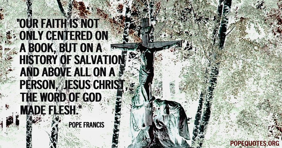 our faith is not only centred on a book - pope francis