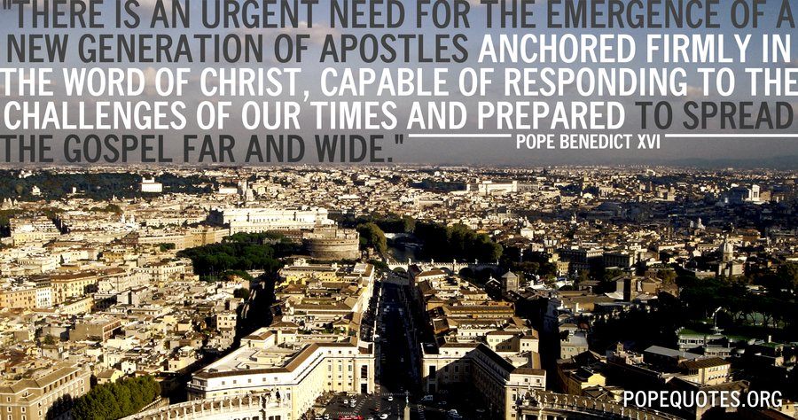 there is an urgent need for the emergence of a new generation - pope benedict xvi