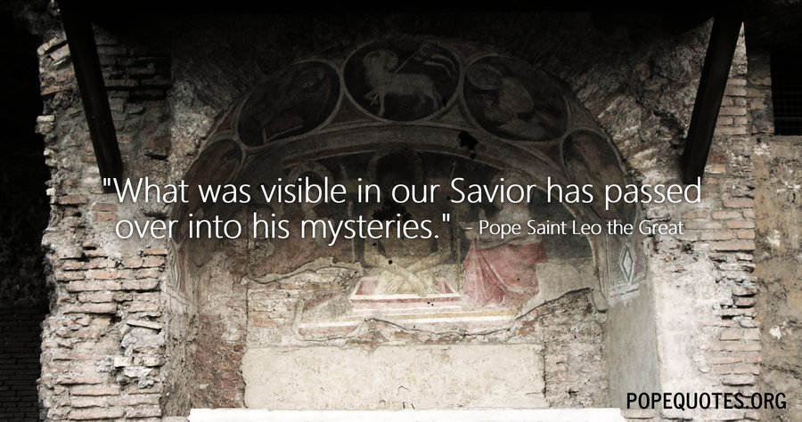 what was visible in our savior - pope leo the great