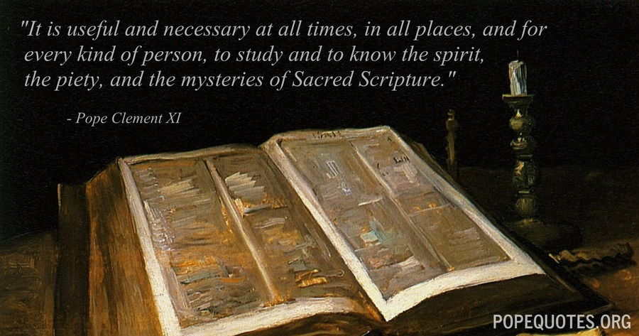 it is useful and necessary at all times in all places - pope clement xi