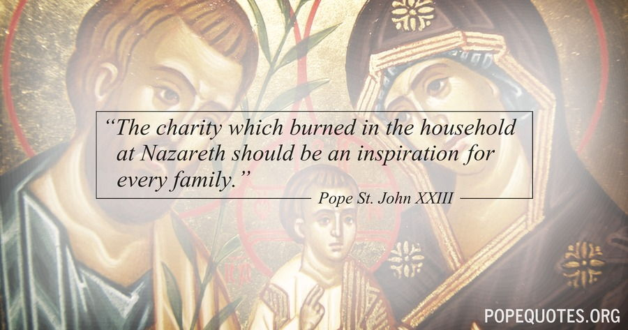 the charity which burned in the household at nazareth - pope john xxiii