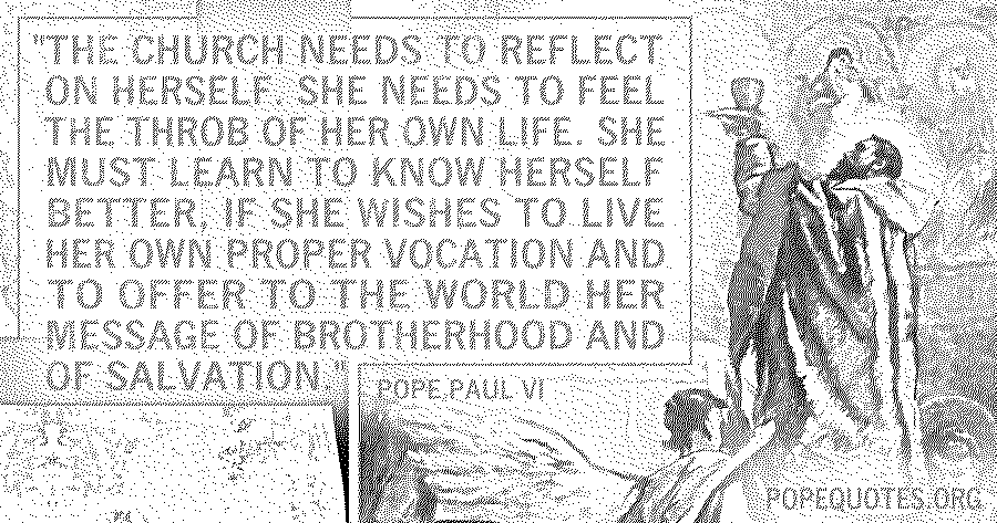the church needs to reflect on herself - pope paul vi